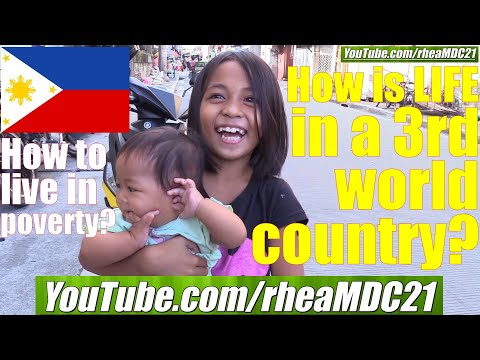 How is Life of a Poor in a 3rd World Country? Life of Impoverished Filipinos in the Philippines