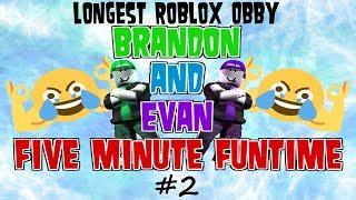 Brandon and Evan FMF! LONGEST Roblox Obby #2