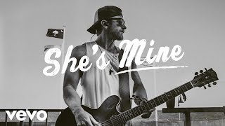 Kip Moore - She's Mine (Lyric Video)