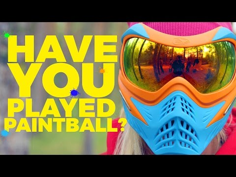 Have You Played Paintball?