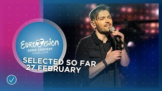 Selected entries so far (27 February 2019) - Eurovision 2019