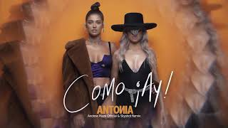Descarca ANTONIA - Como Ay! (Andrew Maze Official & Skyshot Remix)