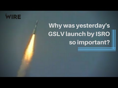 Why was yesterday's GSLV launch by ISRO so important?