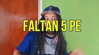 FALTAN 5 PE - VERSION CRISTIANA - CUMBIA