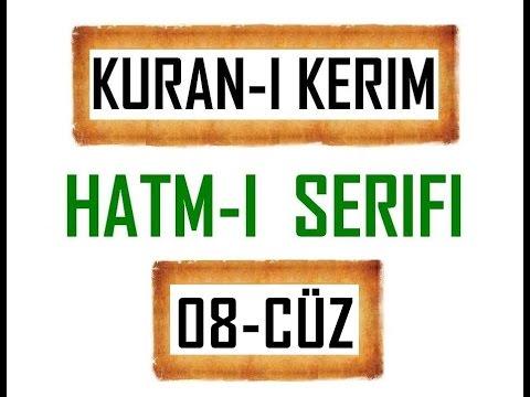 Kuran 8 CÜZ, Kuran Kerim Hatmi Şerif. Hatim arapça türkçe mukabele. Quran muslim islam.