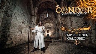 LeCondor-CV003-Clip-Galoube