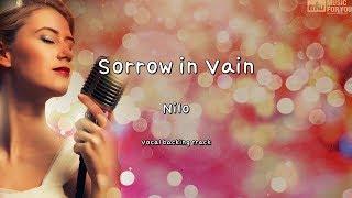 Sorrow in Vain - Nilo (Instrumental & Lyrics)