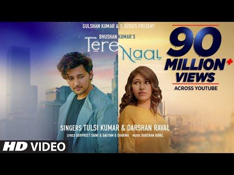 Tere Naal Video Song | Tulsi Kumar, Darshan Raval | Gurpreet Saini, Gautam G Sharma | Bhushan Kumar