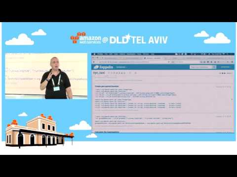 AWS@DLD Tel Aviv 2016: Applying Data Science to Build Smarter Apps