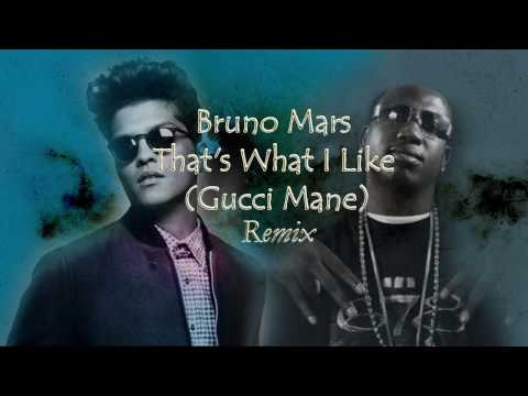 That's What I Like Bruno Mars ft Gucci Mane Remixletra lyrics