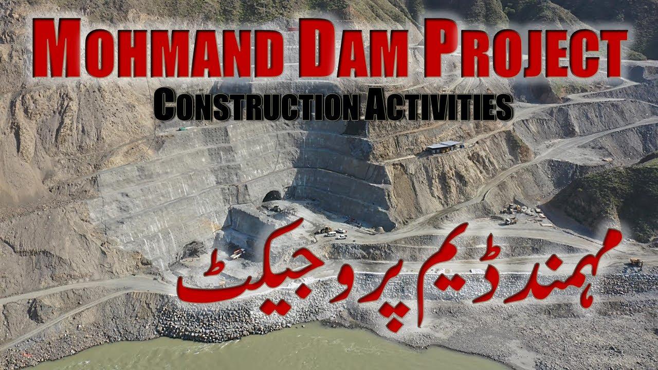Mohmand Dam Project | Construction Activities | 2021