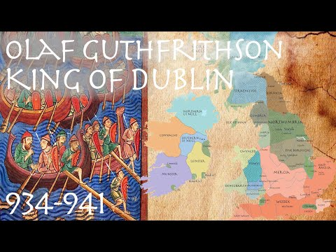 Olaf Guthfrithson: King Of Dublin (934-941) // Irish Vikings