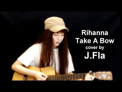 Rihanna - Take A Bow ( cover by J.Fla )