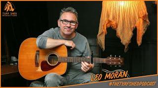 The Turf Shed Podcast - Leo Moran - EP6