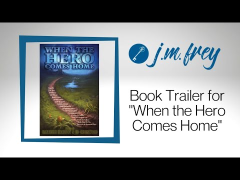 When The Hero Comes Home -  Book Trailer