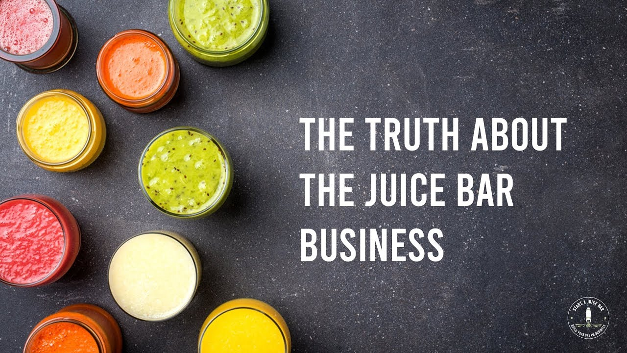 The Truth About Juice Bar Business