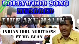INDIAN IDOL FUNNY AUDITIONS AN