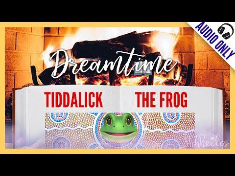 ASMR Reading 🔥Australian Dreamtime 🐸Tiddalick The Frog  🎧 AUDIO ONLY | Whispers