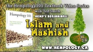 Hemps Beginnings - Islam and Hashish - Hempology 101 - Video 11