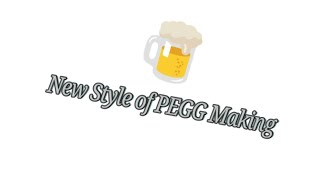 New invention of making Pegg