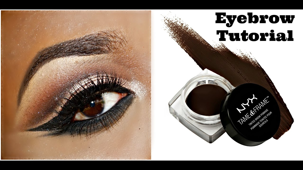 Eyebrow Tutorial Nyx Cosmetics Tame And Frame Eyebrow