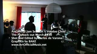 "ArtOfficial - ""Voodoo"" Jam Session"
