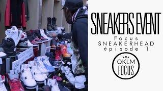Focus Sneakers Ep.1 - Sneakers Event