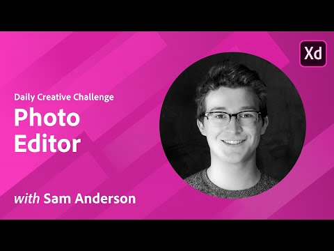 Adobe XD Daily Creative Challenge - Photo Editor