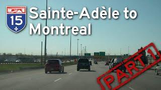 Sainte-Adèle to Montreal - Part 1