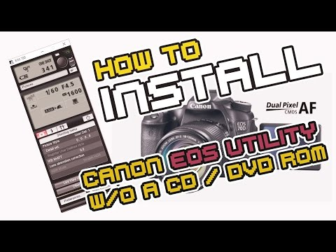 How Download For FREE Canon (70D) EOS Utility Install And Update Without A CD/DVD Drive