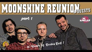 moonshine reunion & guests ✰✰✰ 15 years of rock'n'roll