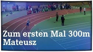 300m Mateusz Sportfest Dortmund 25.02.2018 // FC Schalke 04 Leichtathletik