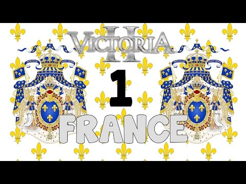 Victoria 2 HPM mod - Royalist France episode 1