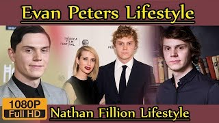 Evan Peters Biography ❤ life story ❤ lifestyle ❤ wife ❤ family ❤ house ❤ age ❤ net worth,