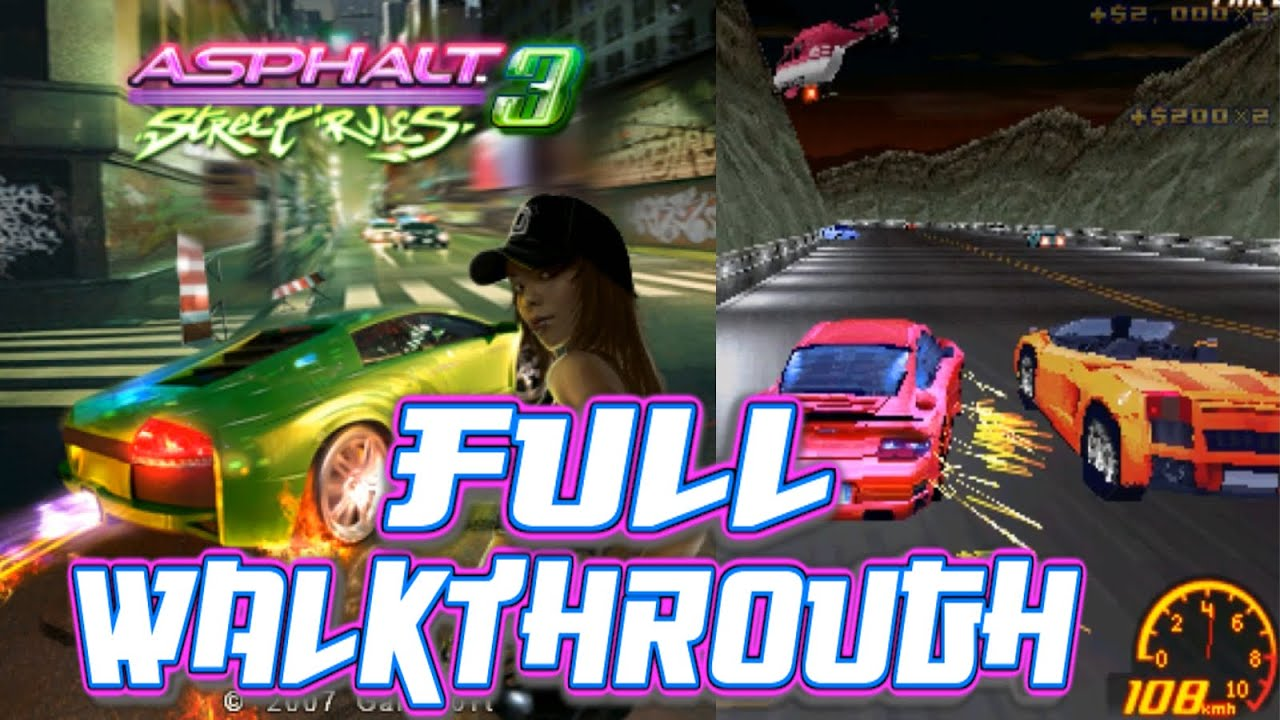 Download Asphalt 3: Street Rules 3D SYMBIAN GAME (Gameloft 2007 year) FULL WALKTHROUGH