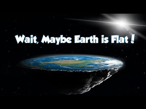 Wait, Maybe the Earth is Flat! thumbnail