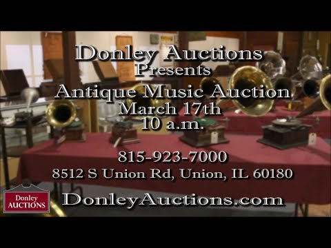 Donley Auctions Antique Music Auction March 17th 10am