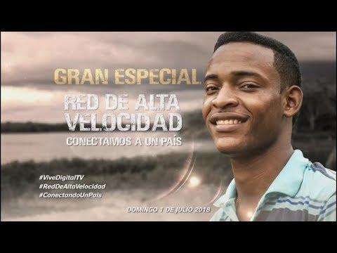 #ViveDigitalTV Especial Red de Alta Velocidad C25