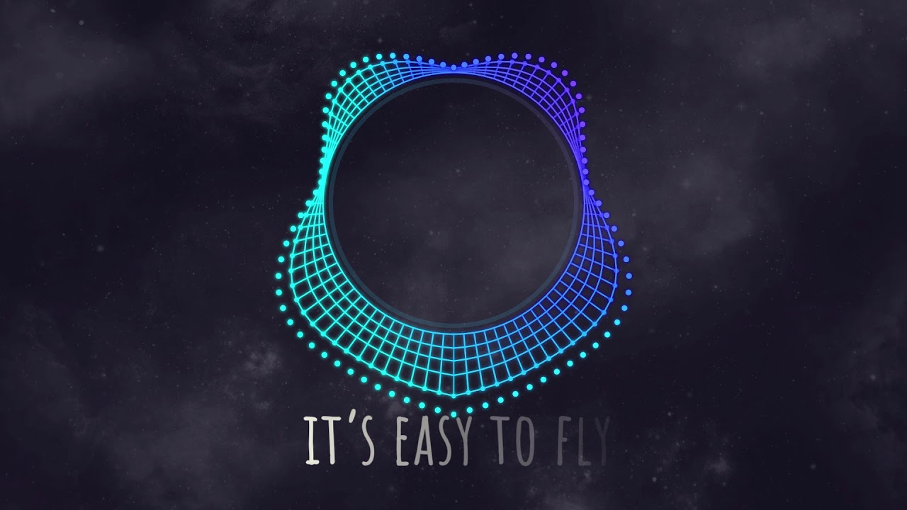 Easy To Fly (Official Lyric Video)