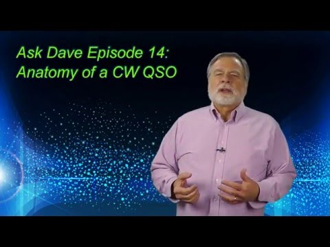 Ask Dave 14: The Anatomy of a CW QSO