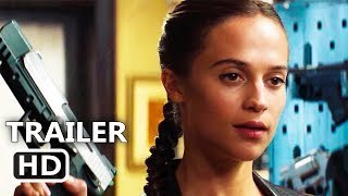 TΟMB RAIDER Official Trailer (2018) Alicia Vikander Action Movie HD