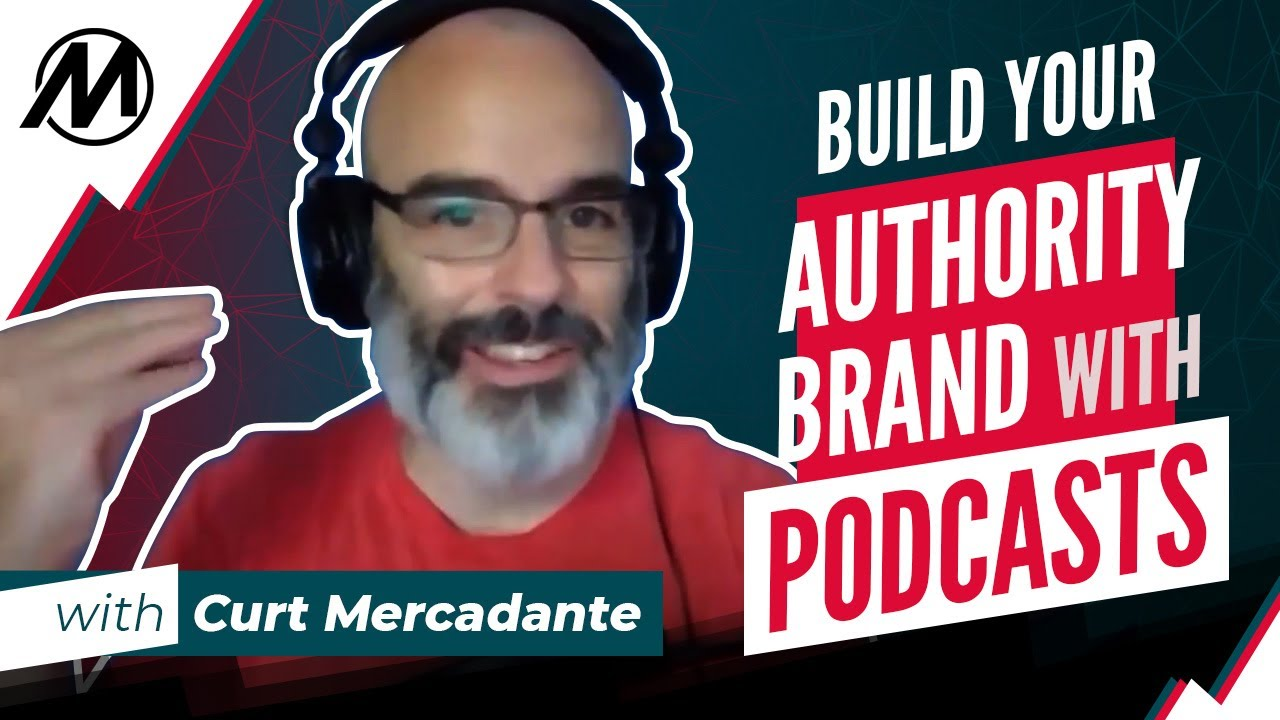 Build Your Authority Brand with Podcasts