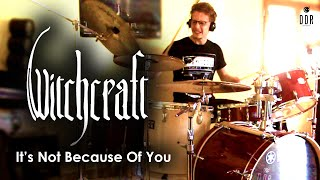 WITCHCRAFT - It's Not Because of You (Drum Cover by GuiiDrtt)