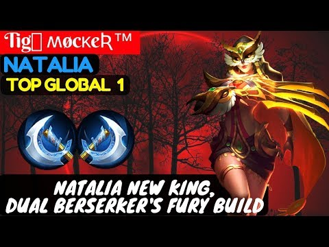 Natalia New King, Dual Berserker's Fury Build [Top Global 1 Natalia] | Tig﹏ ʍøcκeƦ™ Natalia