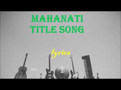 mahanati-title song (lyrics)