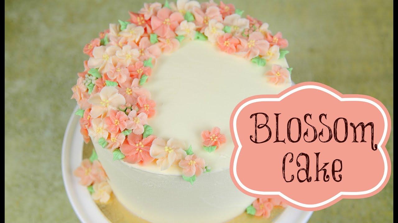 Buttercream Blossom Cake Decoration Cake Style Youtube