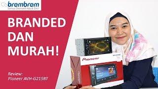 Headunit Branded 2.5 Juta Ga Pake Lemot! Review Headunit Pioneer AVH-G215BT | brembrem