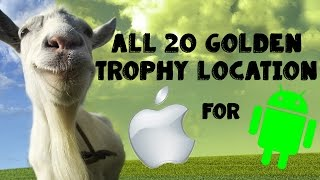Goat Simulator: All 20 Golden trophies Location iOS - Android   HD