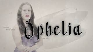 Dark Valley - OPHELIA (Acoustic • Lyric Video)