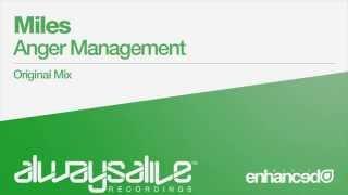 Miles - Anger Management (Original Mix) [OUT NOW]